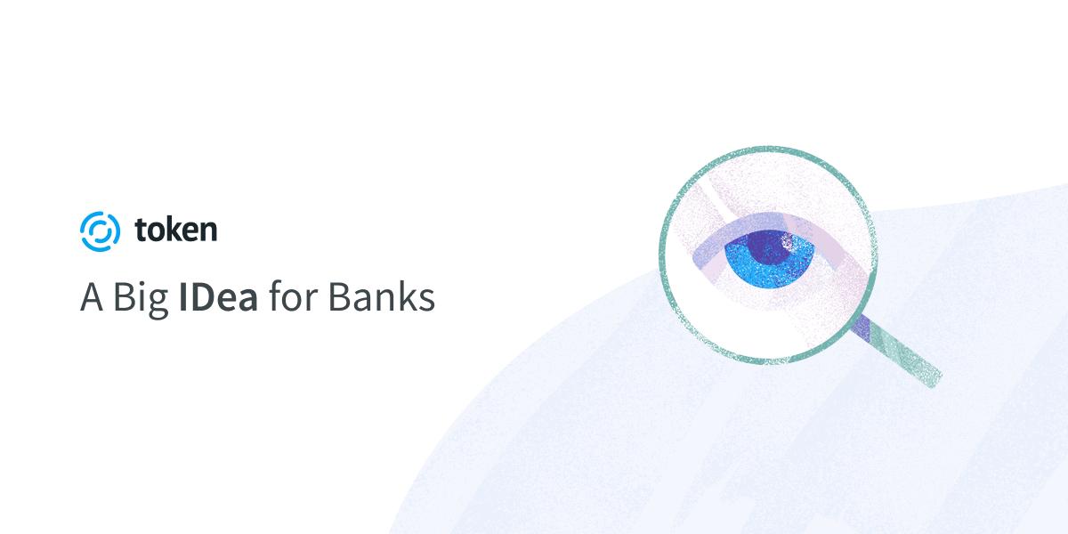 A Big IDea for Banks