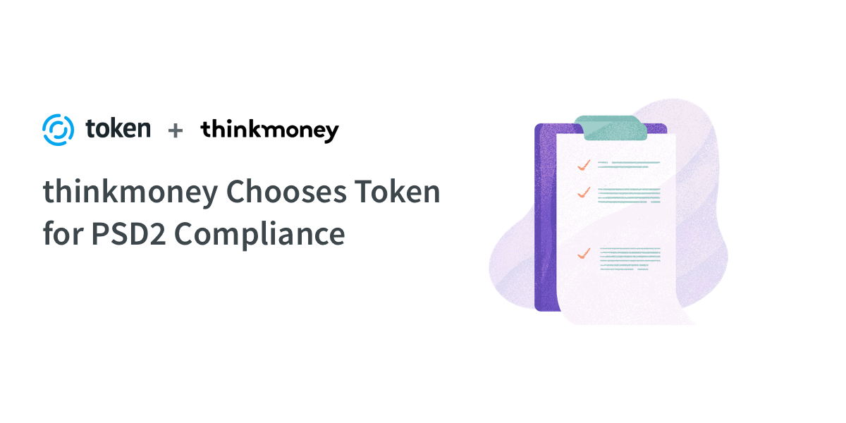 thinkmoney Chooses Token for PSD2 Compliance