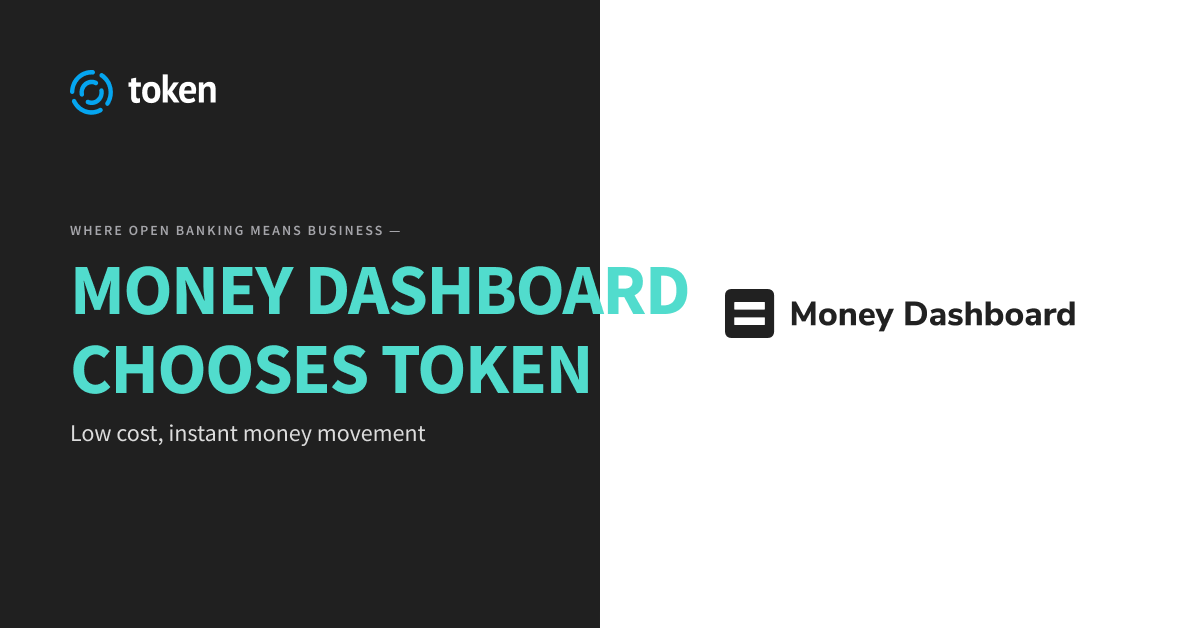 Money Dashboard Chooses Token For Payments Capability