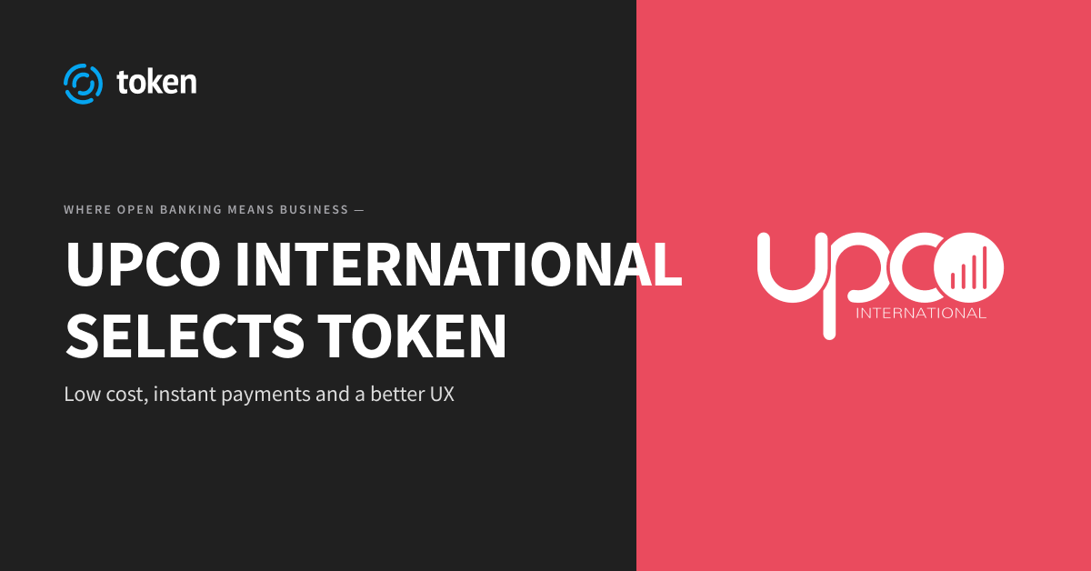 Upco International Selects Token to Power Open Banking Payment Services In Mobile Messenger App